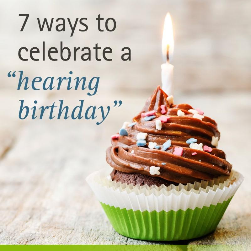 hearing birthday