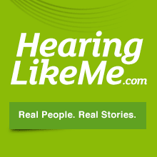 HearingLikeMe.com - Real people. Real stories.
