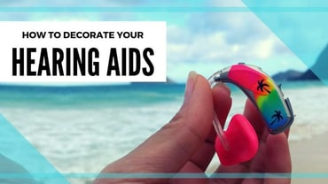 how to decorate hearing aids